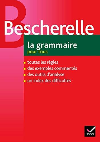 9782218922640: Bescherelle La Grammaire Pour Tous (French Edition)