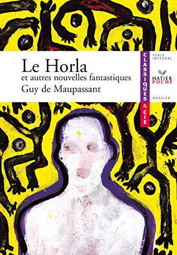 9782218922916: Le Horla ET Autres Nouvelles Fantastiques (Classiques & Cie)