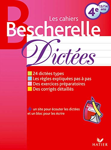 9782218923135: Les Cahiers Bescherelle: Dictees 4e 13/14 Ans (French Edition)