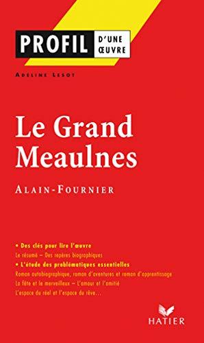 9782218924538: Le Grand Meaulnes d'Alain-Fournier