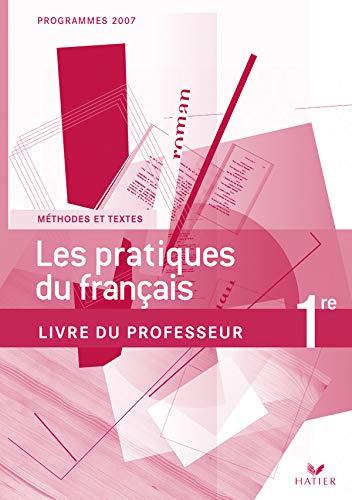 9782218925801: Les pratiques du français 1e : Livre du professeur
