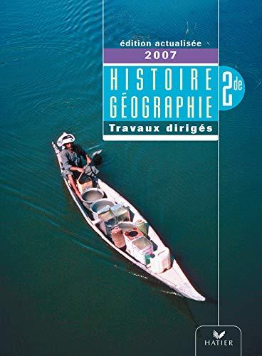 9782218925979: Histoire-géographie 2e : Travaux dirigés
