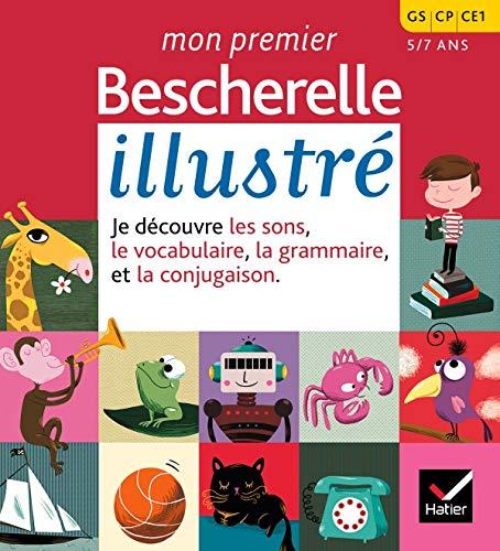 9782218926419: Mon premier Bescherelle illustr� : GS, CP, CE1 5-7 ans