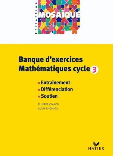 9782218926464: Mosa�que - Banque d'exercices Math�matiques cycle 3 - CD Rom