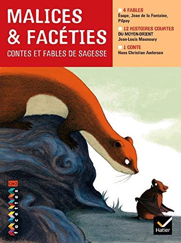 9782218926563: Malices et facéties : Contes et fables de sagesse CM2