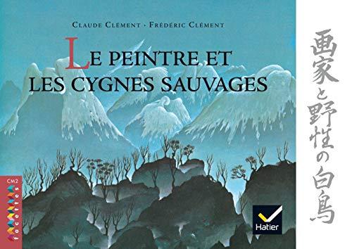 9782218926570: Le peintre et les cygnes sauvages (Facettes)