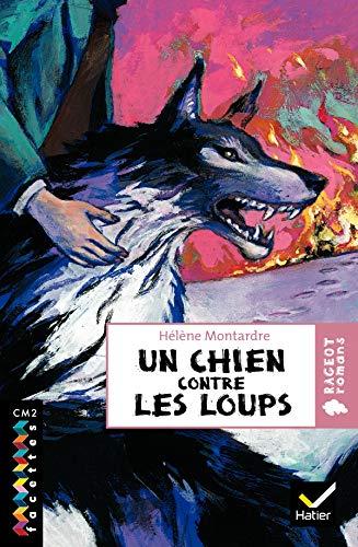 9782218926617: Un chien contre les loups