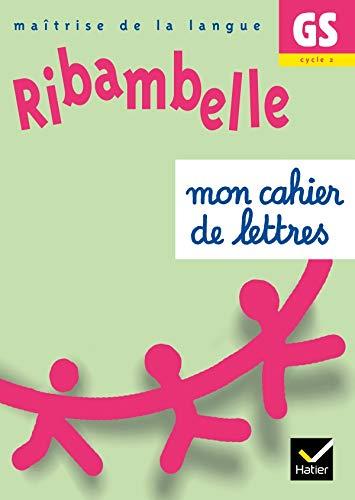 9782218926631: Ribambelle GS : Mon cahier de lettres