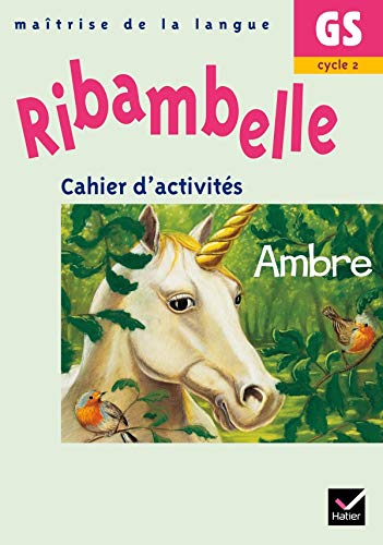 9782218926655: Ribambelle Maîtrise de la langue Grande Section Cycle 2 (French Edition)
