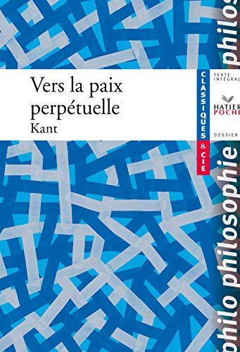 Vers LA Paix Perpetuelle (French Edition) (9782218927096) by Immanuel Kant