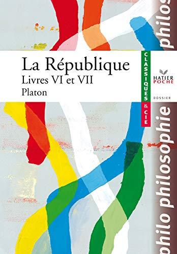 9782218927133: La République : Livres VI et VII