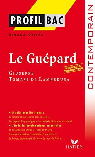 9782218927270: Profil d'une oeuvre: Le Guepard
