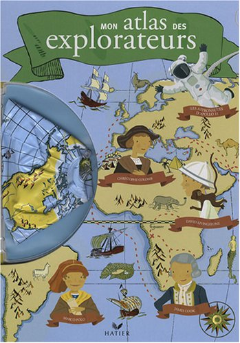 9782218928031: Mon atlas des explorateurs