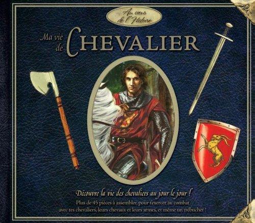 9782218928222: Ma vie de chevalier (French Edition)