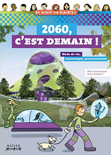 9782218928642: 2060, C'est demain ! (French Edition)