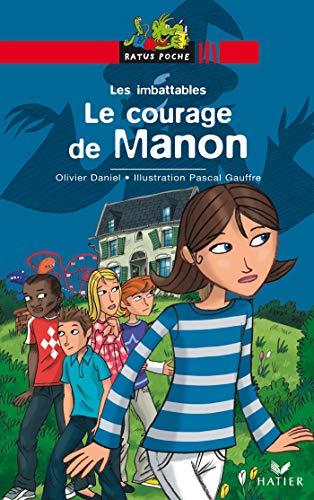 9782218929113: Les Imbattables : Le courage de Manon