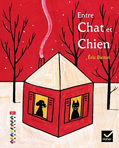 9782218931437: Entre chat et chien (French Edition)