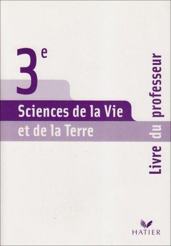 9782218931512: Sciences de la Vie et de la Terre 3e : Livre du professeur