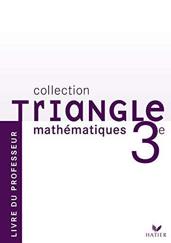 9782218931543: triangle - mathematiques 3eme edition 2008, livre du professeur