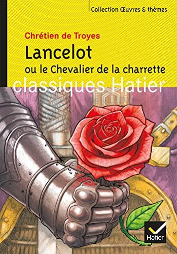 9782218931796: Oeuvres & Themes: Lancelot Ou Le Chevalier De LA Charrette (French Edition)