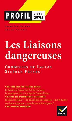 9782218931901: Les Liaisons dangereuses de Choderlos de Laclos (Profil d'une oeuvre)