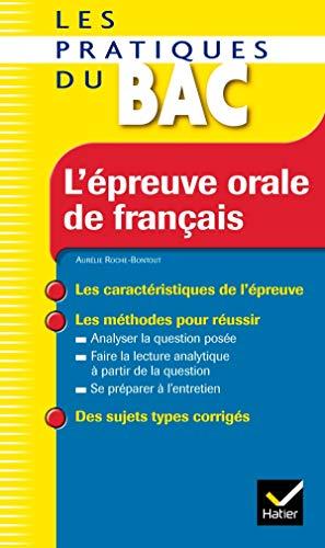 9782218931963: L'épreuve orale de français (Les pratiques du bac)