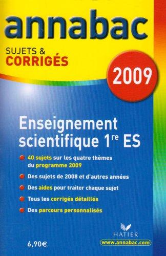 Enseignement scientifique 1e ES : Sujets et corrigés: Collectif