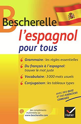 9782218933134: Bescherelle: L'espagnol Pour Tous