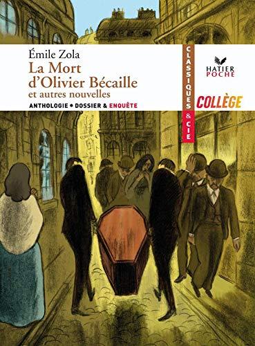 9782218933240: La Mort d'Olivier B�caille et autres nouvelles
