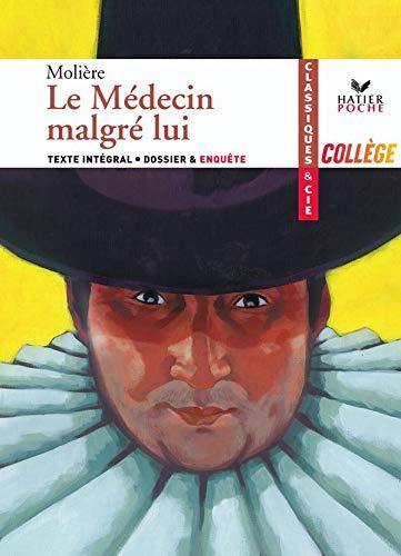 9782218933288: Le Médecin malgrè lui (1666)