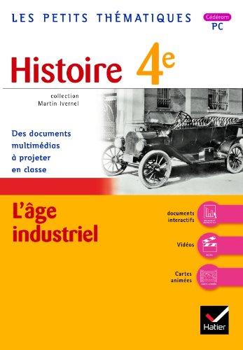 4e histoire L'âge industriel: Martin Ivernel