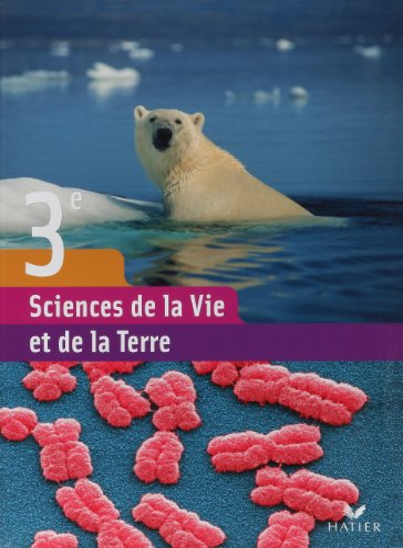 9782218934360: Sciences de la Vie et de la Terre 3e : Manuel de l'élève (version rigide)