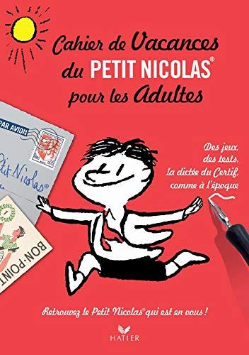 9782218935237: Cahier de vacances du Petit Nicolas pour les adultes (French Edition)