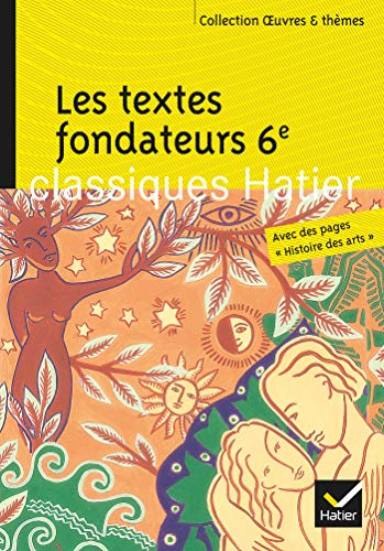9782218936432: Oeuvres & Themes: Les Textes Fondateurs 6e (French Edition)