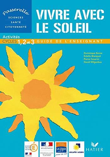 9782218936470: Vivre avec le soleil : Activit�s cycles 1, 2 et 3 - Guide de l'enseignant