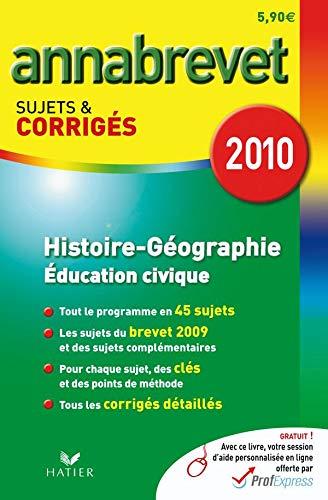 9782218936951: Histoire-g�ographie, �ducation civique : Sujets et corrig�s 2010