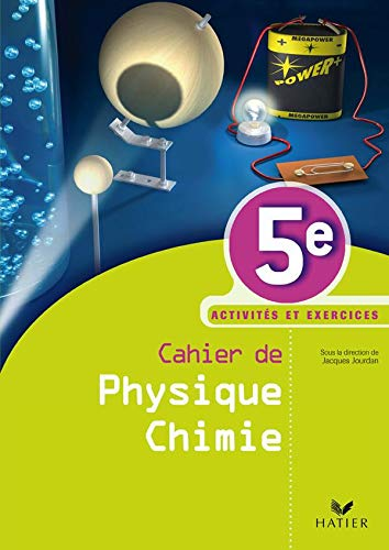 9782218936999: Cahier de Physique Chimie 5e (French Edition)