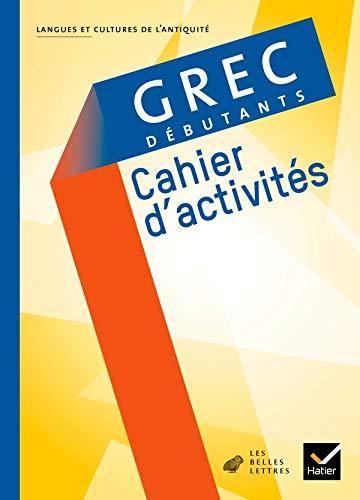 9782218937019: Grec débutants ed 2008 - cahier d'activites (Langues et cultures de l'Antiquité)