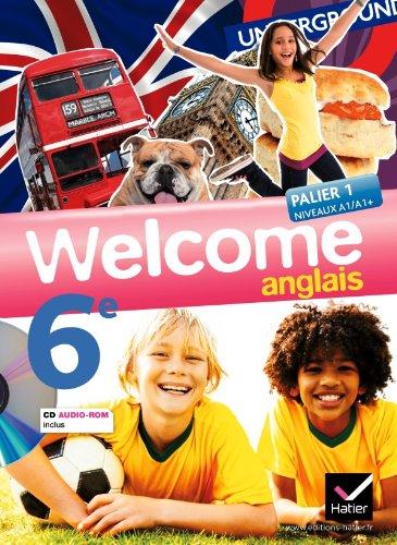 9782218937910: Welcome Anglais 6e éd. 2011 - Manuel de l'élève + Cd audio-rom