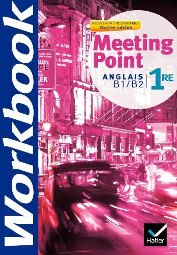 9782218937972: Meeting Point Anglais 1re éd. 2011 - Cahier d'activités