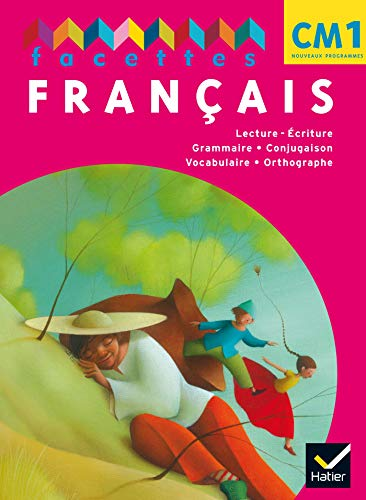 9782218938597: Facettes Français CM1 2010, Livre de l'Eleve Non Vendu Seul Compose le 9653544