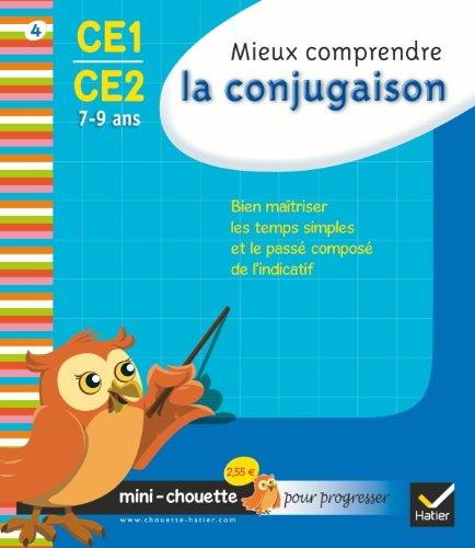 9782218938849: Mini chouette mieux comprendre la conjugaison CE1/CE2 7-9 ans