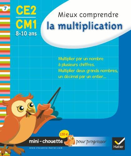 9782218938887: Mieux comprendre la multiplication CE2-CM1 (French Edition)