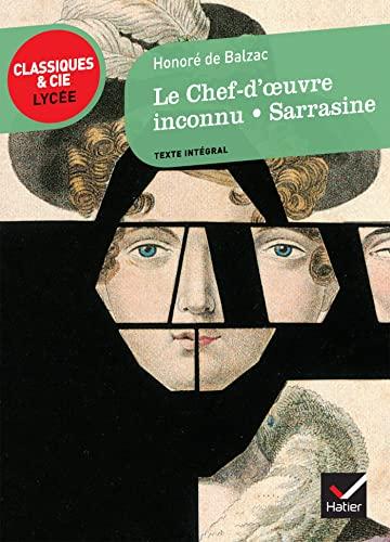 9782218939525: Le Chef d'oeuvre inconnu, Sarrasine (Classiques & Cie Lyc�e)