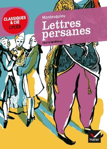 Lettres persanes - Classiques & Cie lycée: Montesquieu (de), Charles-Louis,