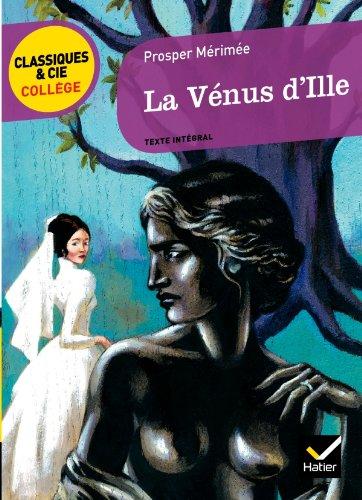 9782218939617: La vénus d'Ille : Texte intégral