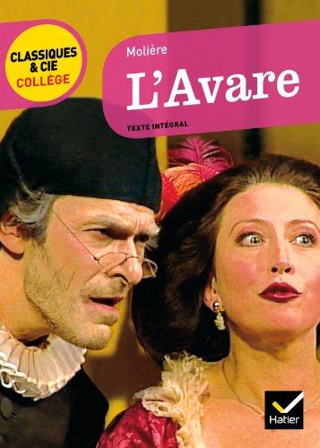 L'Avare: texte intégral (Classiques & Cie Collège) - Molière; Patrick Quérillacq