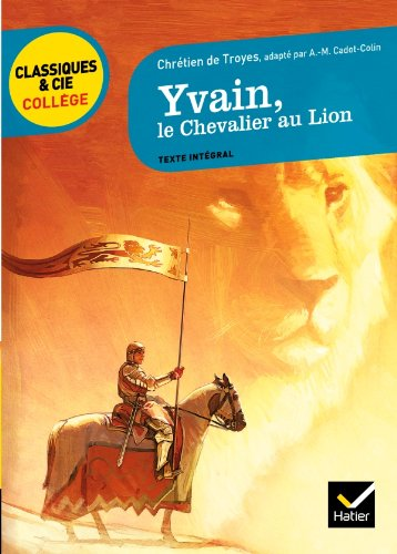 9782218939730: Yvain, le Chevalier au Lion: adaptation d'A.-M. Cadot-Colin