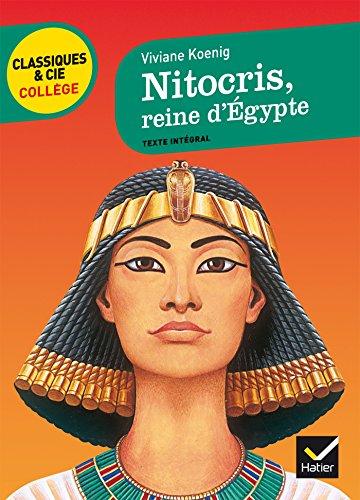 9782218939747: Nitocris, reine d' Égypte: un roman historique sur l' Égypte antique