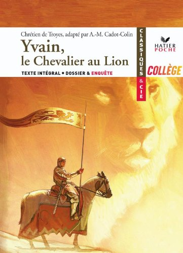 9782218943201: Yvain, Le Chevalier Au Lion (French Edition)